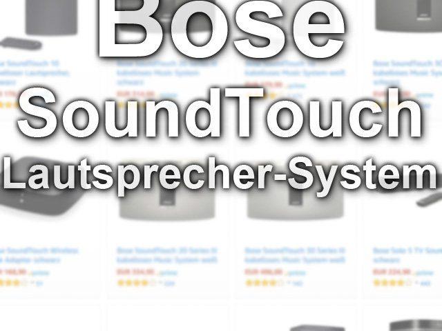 bose soundtouch multiroom lautsprecher fuer kabellose musik