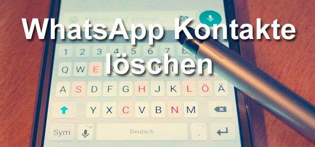 WhatsApp Kontakte löschen unter iOS und Android geht in wenigen Schritten. Hier zeige ich euch, wie ihr einen WhatsApp Kontakt entfernen könnt.