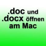 Docx und Doc Datei öffnen am Mac