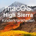 Apple macOS High Sierra: Warum man mit dem Update warten sollte…