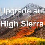 Upgrade auf macOS High Sierra 10.13: So geht's!