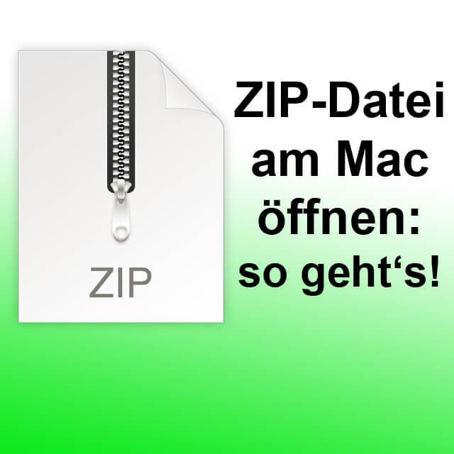 zip datei entpacken mit mac