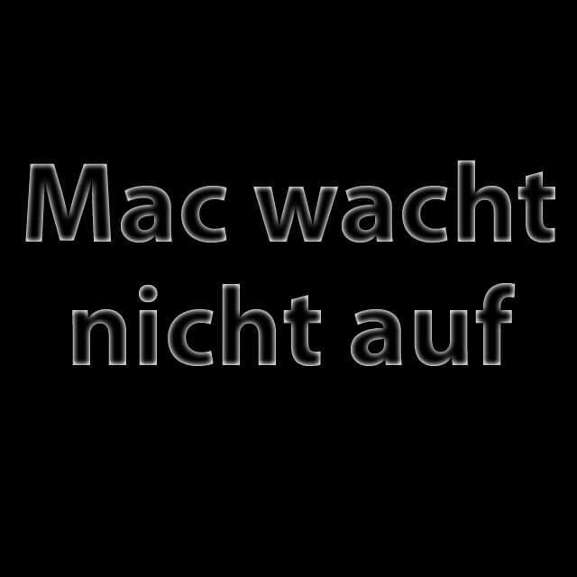 Schlafmodus wird nicht beendet, iMac, MacBook Pro aufklappen, zuklappen