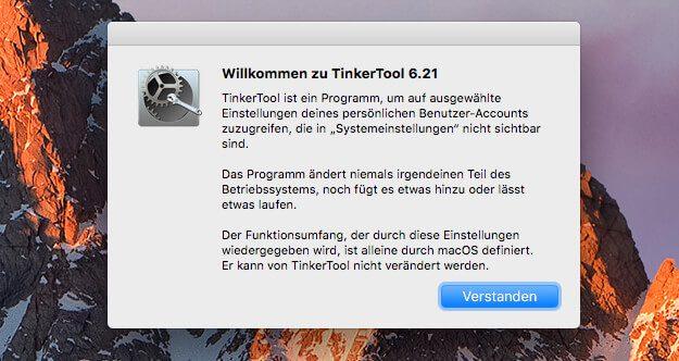 Im Startbildschirm von TinkerTool wird man darauf hingewiesen, dass das Programm nur Einstellungen ändert und keine Teile vom Betriebssystem manipuliert oder irgendwelche Scripte ausführt.