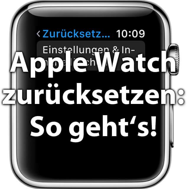 Apple Watch löschen, auf Werkseinstellung setzen