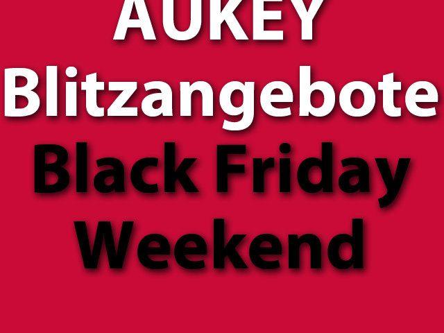 Amazon Black Friday Weekend 2017 AUKEY Technik-Angebote