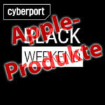 Black Friday 2017: Apple Deals bei Cyberport
