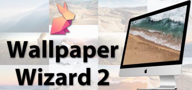 Wallpaper Wizard 2 hilft beim automatischen Mac Desktop-Hintergrund ändern - tausende Wallpapers für Apple Mac, iMac und MacBook (Pro) sowie angeschlossene Monitore. Gleiche oder verschiedene Wallpaper für die Displays einstellbar!
