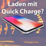 Leserfrage: Unterstützen das iPhone X und das iPhone 8 Qualcomm Quick Charge?