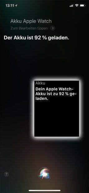 Den Akku-Ladezustand der Apple Watch könnt ihr per Siri unter iOS auf dem iPhone sowie unter watchOS auf der Apple Watch (kleines Bild) abrufen.