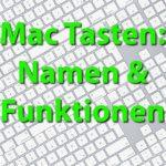 Apple Mac: Wahltaste, Befehlstaste, Umschalttaste und weitere Keys finden