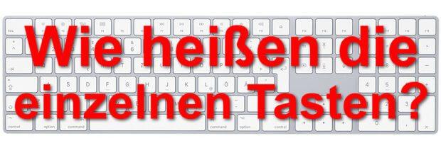 Wie heißen die einzelnen Tasten der Apple Mac Tastatur? Wo finde ich die Taste aus der Shortcut-Anleitung? Hier gibt's die Antworten!