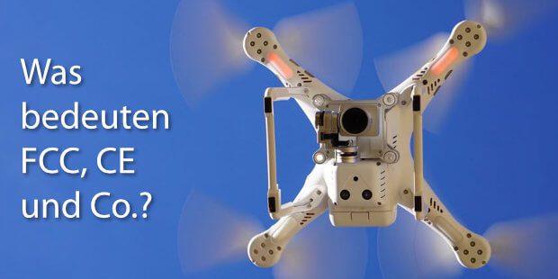 Was bedeuten FCC und CE bei der Reichweite von Drohne und Fernsteuerung. Hier erhaltet ihr Informationen und Details zur Drohnenreichweite bei DJI Mavic Air, Phantom 4 und Co.