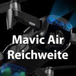 DJI Mavic Air – praxisnahe Reichweite nach FCC (USA) und CE Standard (Deutschland)
