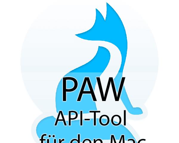 Paw Api Tool für den Mac