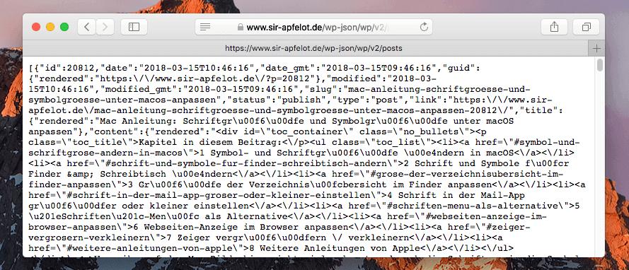 So sieht es aus, wenn man die WordPress-API über Safari aufruft. Eher was für Leute, die gerne Buchstabensalat sortieren.
