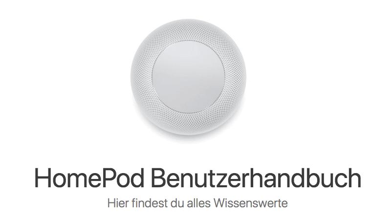 Bei einem Gerät ohne Display durchaus ein Lesetipp: Das Handbuch zum HomePod von Apple.