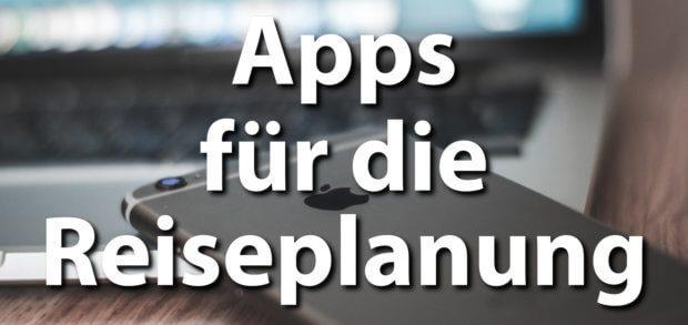 Internetseiten, Web Apps und mobile Applikationen für die Reiseplanung und den Urlaub. Reise planen mit iPhone, iPad und Mac - dafür bekommt ihr hier die richtigen Anbieter.