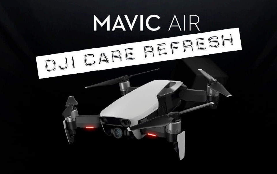 DJI Care Refresh für die Mavic Air Drohne