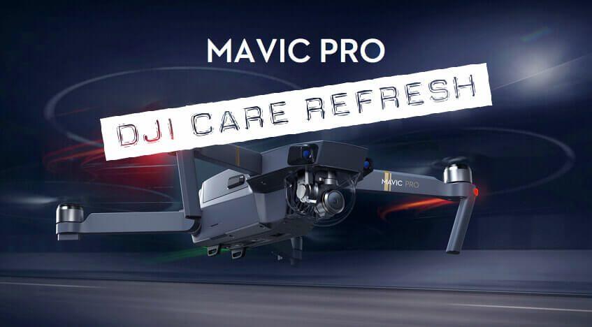 DJI Care Refresh für die Mavic Pro Drohne
