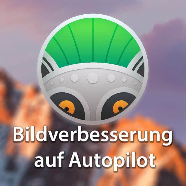 Bildqualität verbessern auf Autopilot: Photolemur 3 im Test