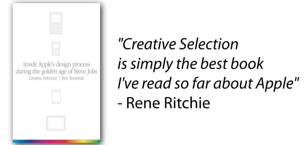 Creative Selection von Ken Kocienda soll das beste Buch über Apple, die kreative und produktive Arbeit des Unternehmens während der Entwicklung der i-Geräte und die Hintergründe mit Steve Jobs sein!