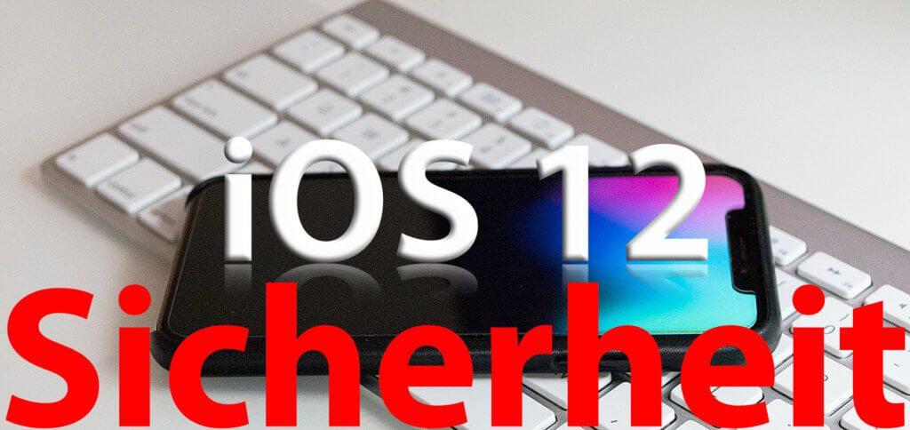 Nehmt euch ein paar Minuten für die iOS 12 Sicherheitseinstellungen Zeit. Mit diesen Einstellungen auf iPhone, iPad und iPod ist euer Gerät und Nutzerkonto sicherer als je zuvor!