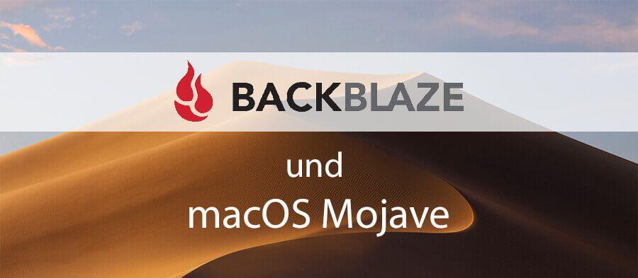 Der Online-Backup-Service Backblaze und macOS Mojave verstehen sich von Haus aus erstmal nicht so gut..