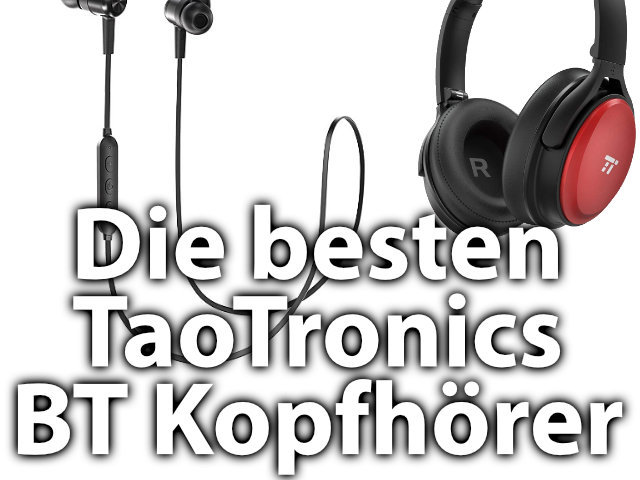 die besten taotronics bluetooth kopfh rer sir apfelot. Black Bedroom Furniture Sets. Home Design Ideas
