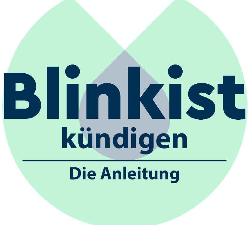 Anleitung: So kündigt man das Blinkist Abo.