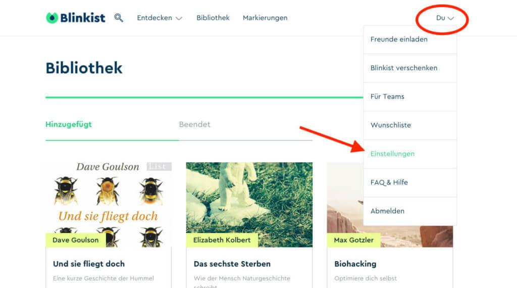 """Ist man auf der Webseite von Blinkist eingeloggt, klickt man oben rechts auf """"Du"""" und dann auf das Untermenü """"Einstellungen""""."""