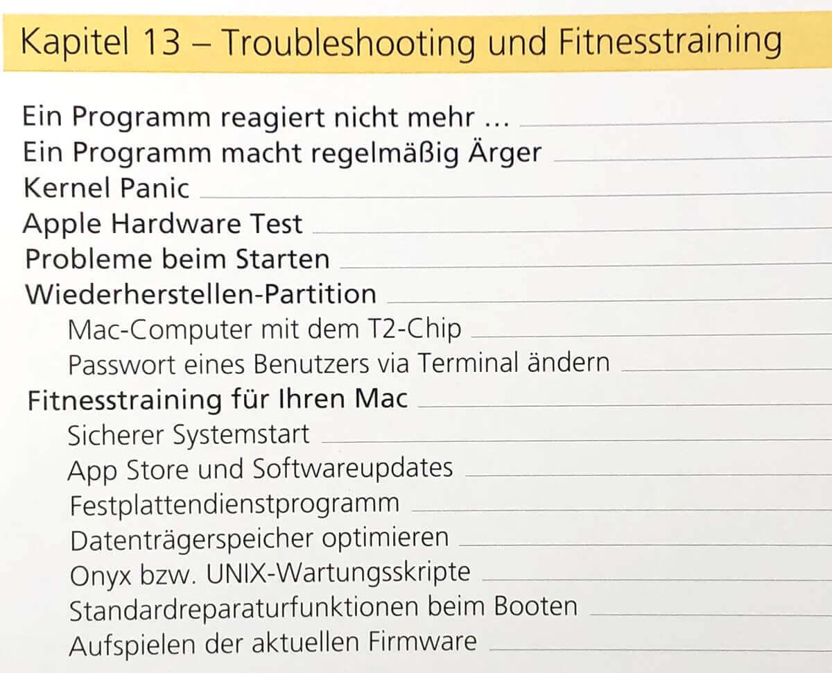 """Das Kapitel """"Troubleshooting und Fitnesstraining"""" bietet umfangreiche Hilfe bei der softwareseitigen Reparatur und Wartung des Macs."""