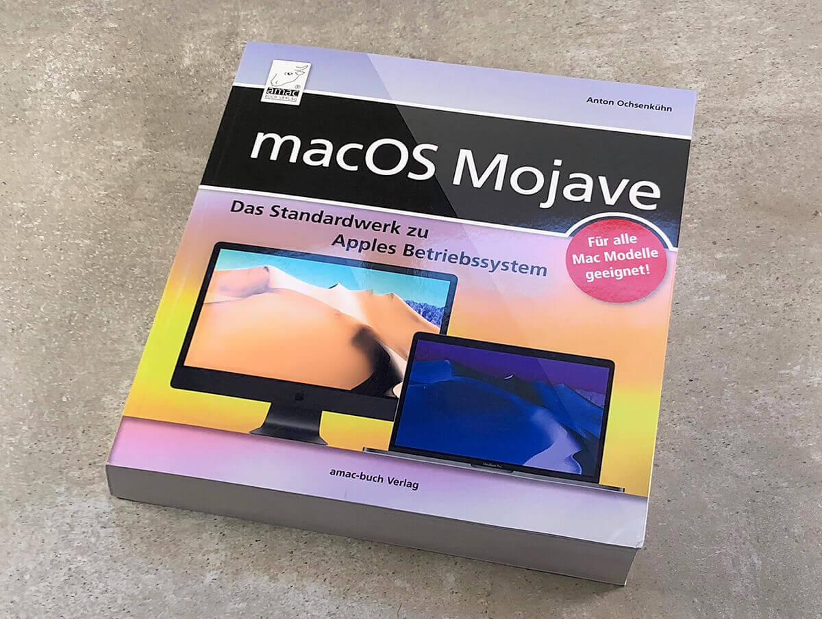 Meine Buchrezension zum macOS-Mojave-Handbuch von Anton Ochsenkühn aus dem amac-buch Verlag (Fotos. Sir Apfelot).