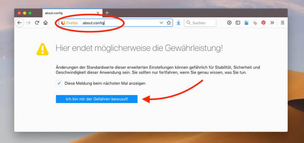 """Tippt man bei Firefox """"about:config"""" in die Adresszeile, kommt man in die erweiterten Einstellungen. Aber erst zu einem Warnhinweis."""