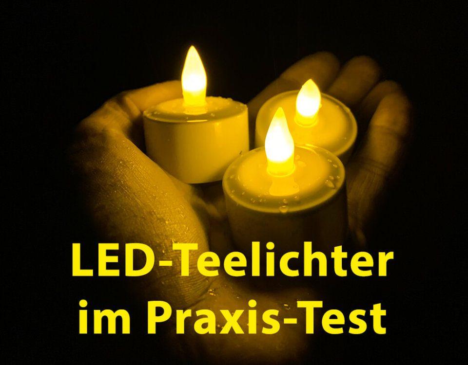 Elektrische LED-Teelichter im Praxis-Test – was taugen die wieder aufladbaren Kerzen?