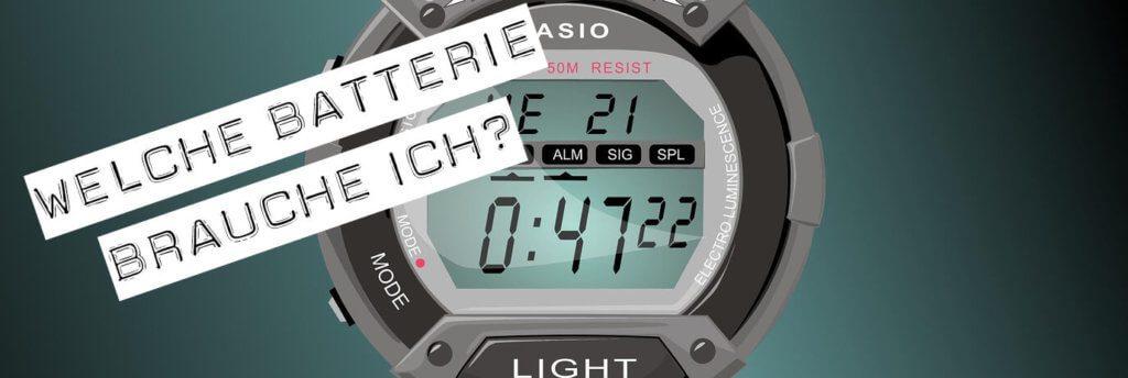 Welche Batterie benötige ich für meine Uhr?