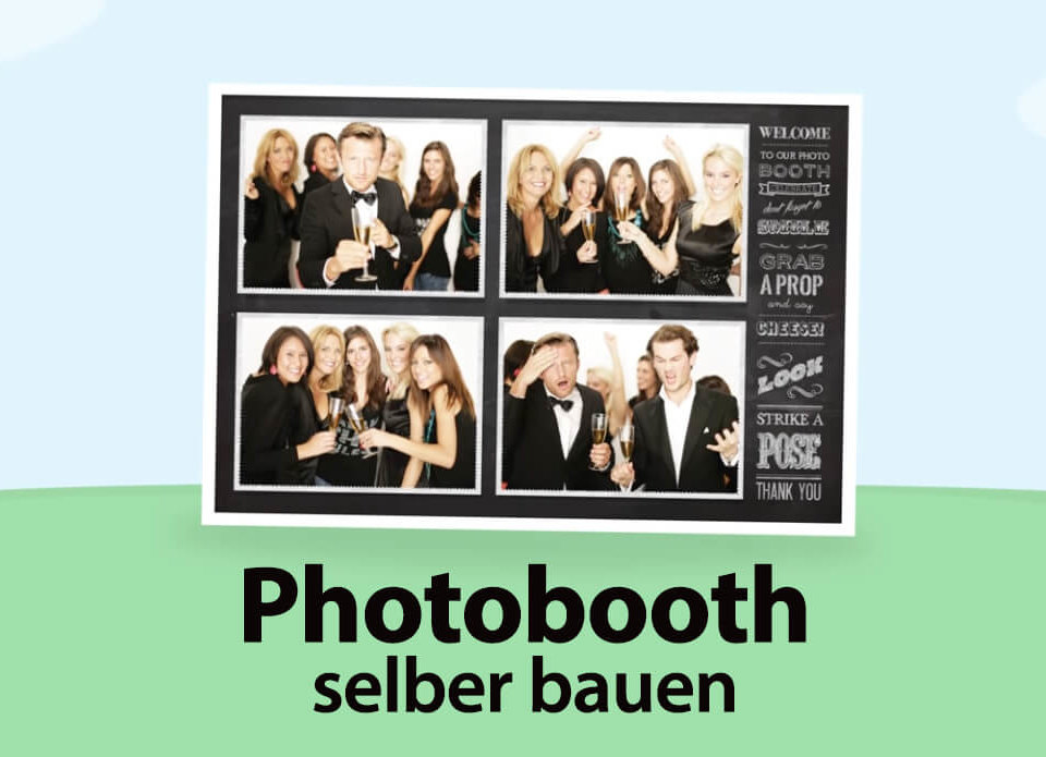 So einfach kann man sich ein Photobooth selber bauen.
