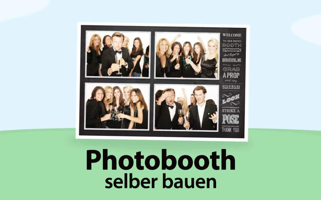 Photobooth Selber Bauen Für Hochzeit Und Andere Events