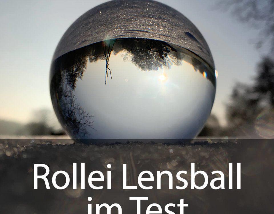 Im Test: der Rollei Lensball mit 90 mm