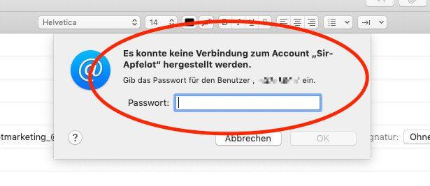 Apple Mail Fehler: Es konnte keine Verbindung zum Account Sir Apfelot hergestellt werden. Bitte gibt das Passwort für den Benutzer XYZ ein.