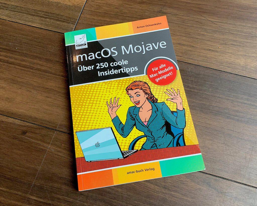 """Das Buch """"macOS Mojave – Über 250 coole Insidertipps"""" von Anton Ochsenkühn. Defintiv bestückt mit hilfreichen Tipps für effizienteres Arbeiten am Mac (Fotos: Sir Apfelot)."""