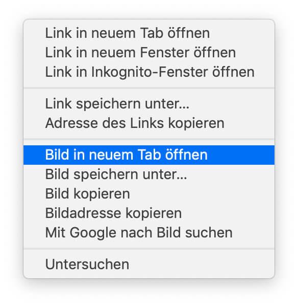 Im Chrome Webbrowser funktioniert die Anzeige von Google Bildergebnissen in der Originalauflösung mit dem gleichen Vorgehen: Rechtsklick -> Bild in neuem Tab öffnen.