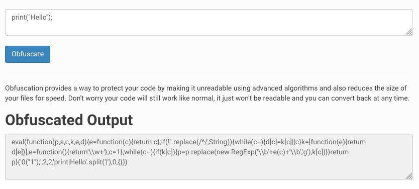 Mit einem Javascript Obfuscator lassen sich Scripte für Menschen unleserlich machen, um den Inhalt zu verbergen..