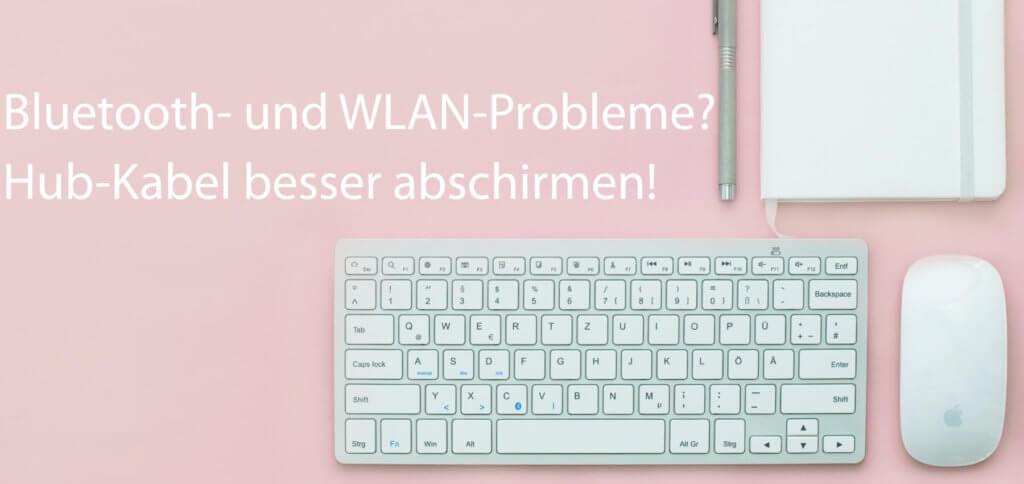 Funktionieren die Bluetooth-Tastatur und die Funkmaus nur mit Aussetzern oder bleibt das WLAN-Signal immer wieder aus, dann kann ein besser abgeschirmter USB-C- bzw. Thunderbolt 3 Hub helfen!