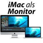 Leserfrage: Alten iMac als externen Monitor verwenden