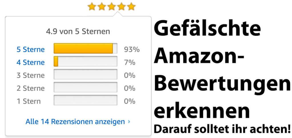 Amazon Fake Bewertungen