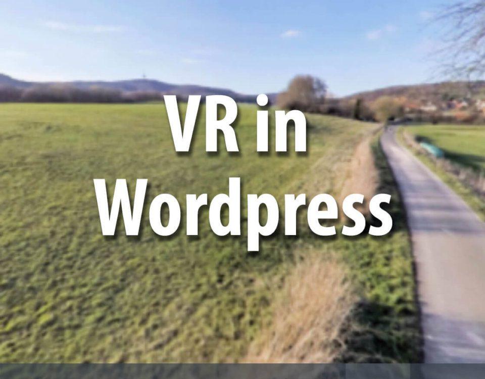 Anleitung: VR in Wordpress einbauen