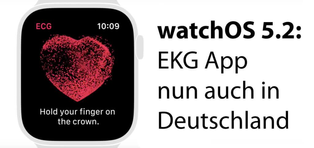 Mit dem Update auf watchOS 5.2 kommt die EKG App der Apple Watch Series 4 nun auch nach Deutschland, Österreich und die Schweiz.