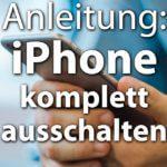 Apple iPhone komplett ausschalten – so funktioniert es!
