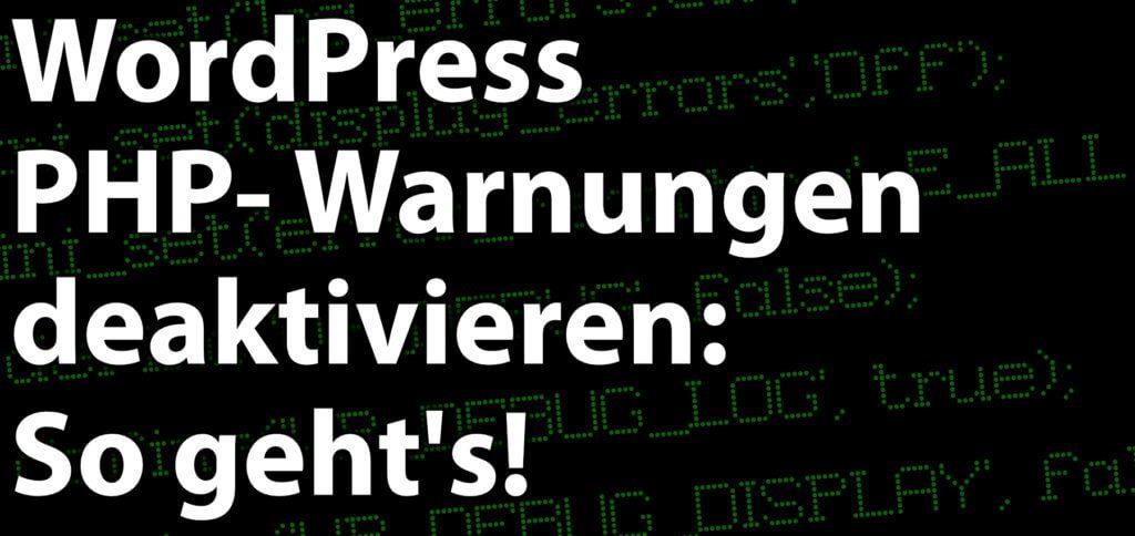 Ihr wollt die PHP-Warnungen einer WordPress-Webseite deaktivieren? In der wp-config.php Datei lassen sie sich mit einem kleinen Trick abschalten.